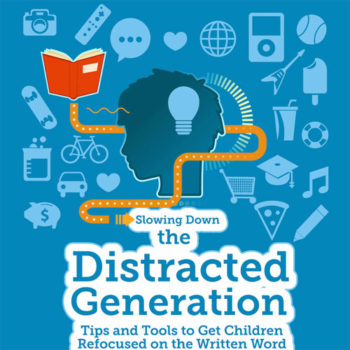 Slowing Down the Distracted Generation
