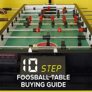 How To Choose A Foosball Table