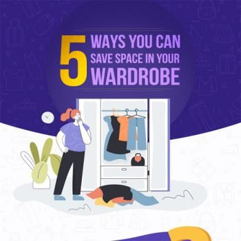 5 Ways You Can Save Space in Your Wardrobe